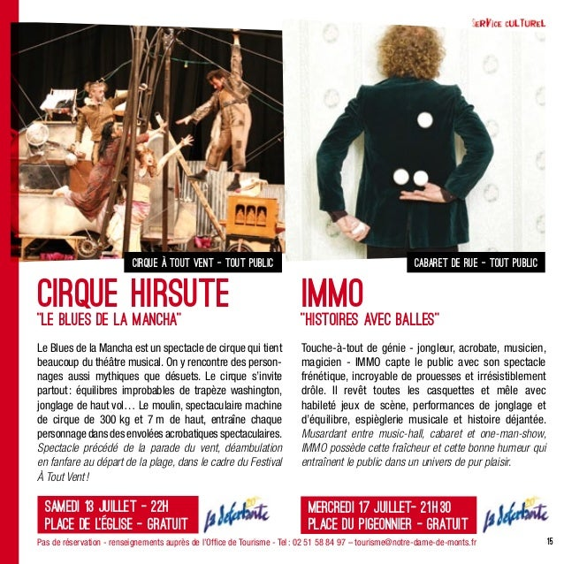 15cirque à tout vent - tout publicSamedi 13juillet - 22hPlace de l'église - gratuitPas de réservation - renseignements au...