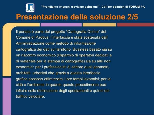 """""""Prendiamo impegni troviamo soluzioni"""" - Call for solution di FORUM PA Il portale è parte del progetto """"Cartografia Online..."""