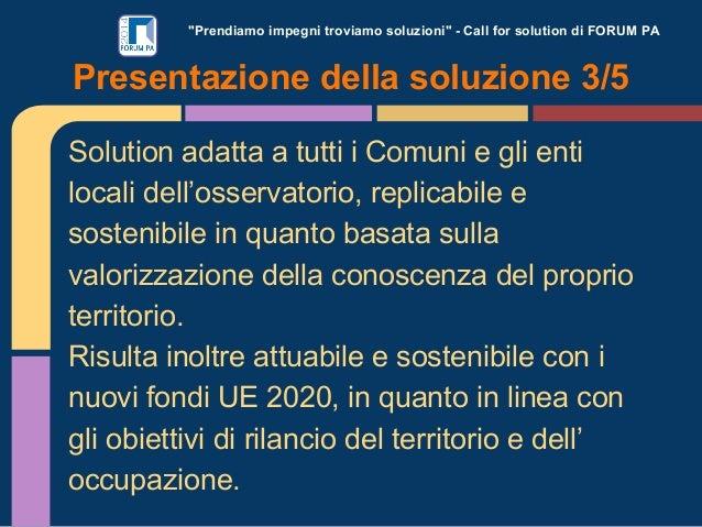 """""""Prendiamo impegni troviamo soluzioni"""" - Call for solution di FORUM PA Solution adatta a tutti i Comuni e gli enti locali ..."""