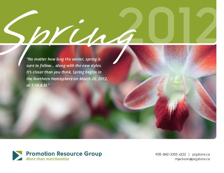 """Spring     2012 """"No matter how long the winter, spring is sure to follow... along with the new styles. It's closer than yo..."""