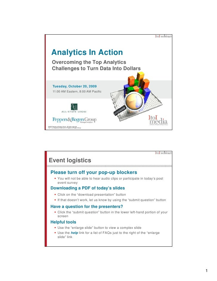 Analytics In Action       Overcoming the Top Analytics       Challenges to Turn Data Into Dollars          Tuesday, Octobe...