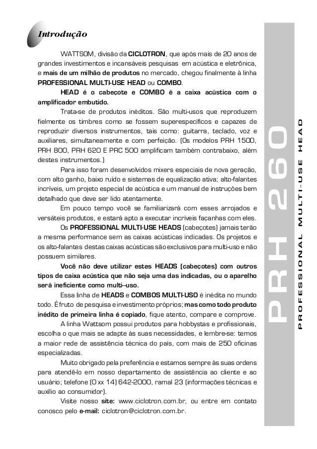 1de 8PRH260IntroduçãoWATTSOM, divisão da CICLOTRON, que após mais de 20 anos degrandes investimentos e incansáveis pesquis...