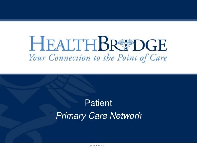 PatientPrimary Care Network        CONFIDENTIAL