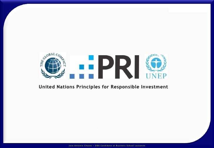 United Nations Principles for Responsible Investment<br />