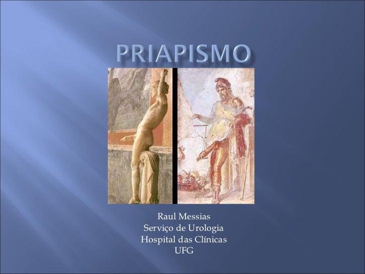 Raul Messias Serviço de Urologia Hospital das Clínicas UFG