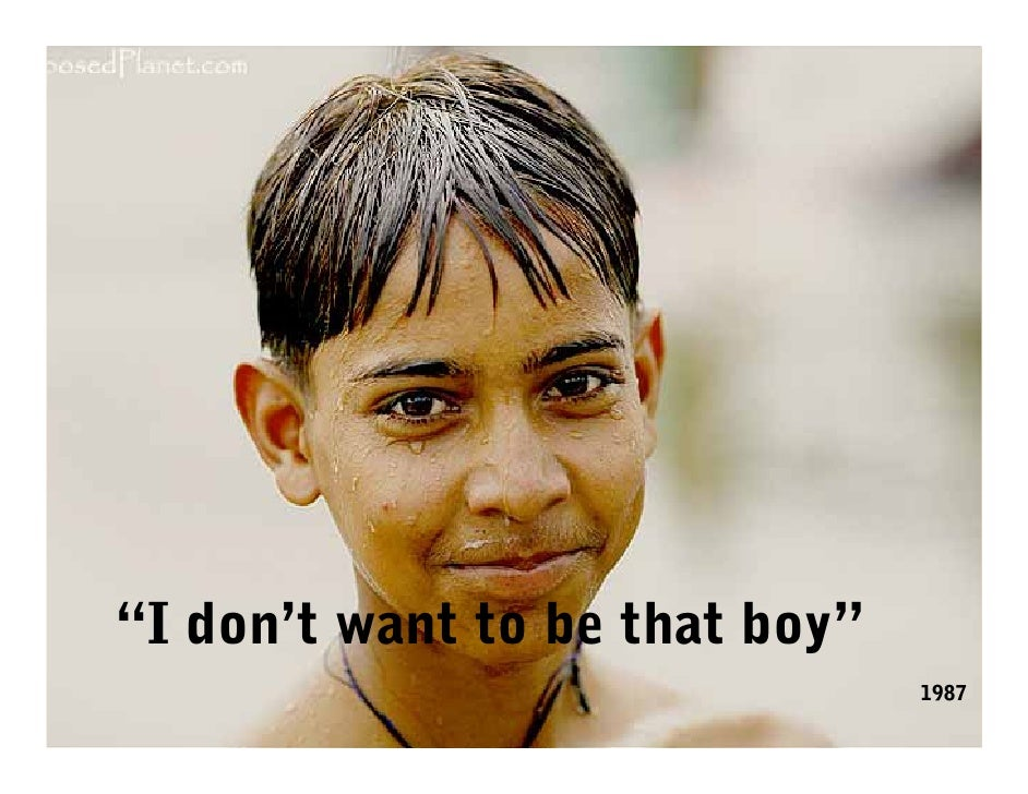 """""""I don't want to be that boy""""                                 1987"""