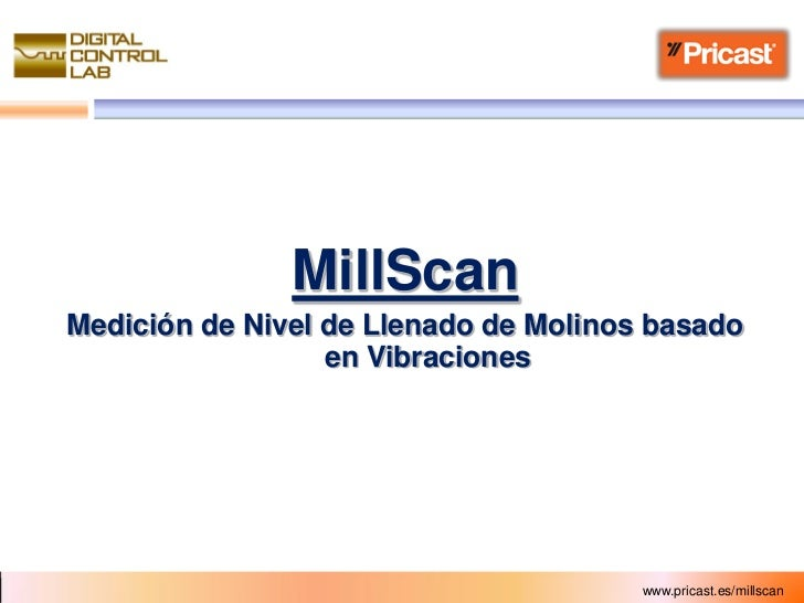 MillScanMedición de Nivel de Llenado de Molinos basado                  en Vibraciones                                    ...