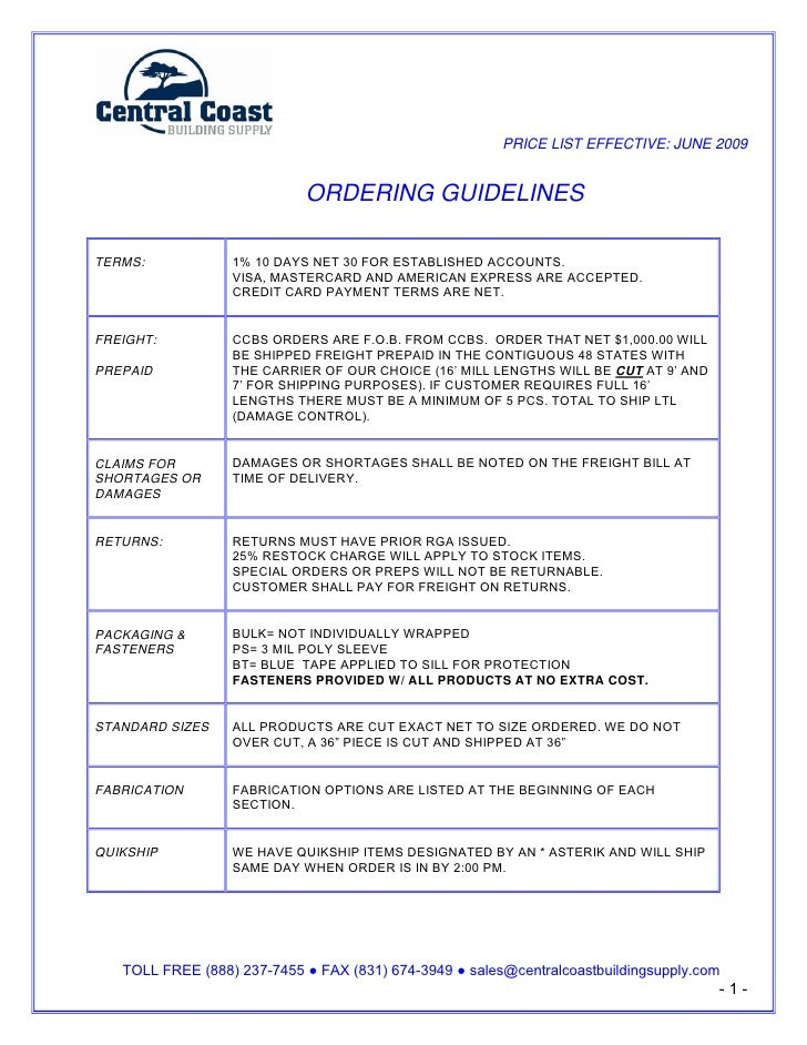 PRICE LIST EFFECTIVE: JUNE 2009                               ORDERING GUIDELINES  TERMS:            1% 10 DAYS NET 30 FOR...