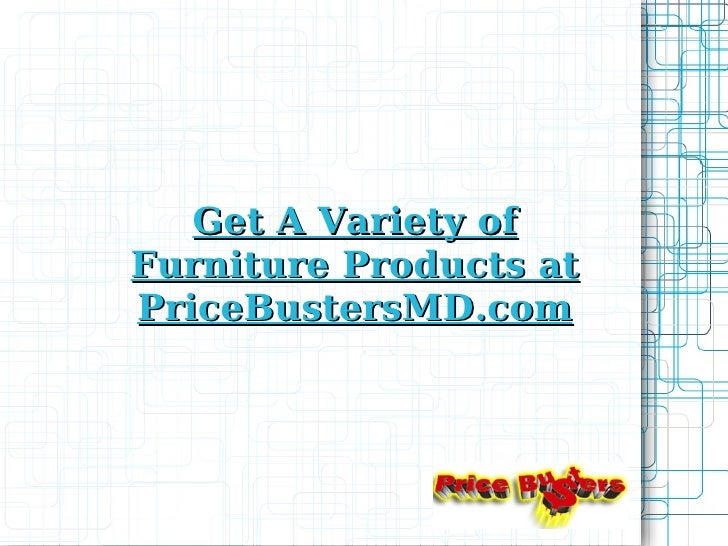 Get A Variety of Furniture Products at PriceBustersMD.com