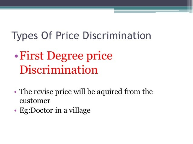 price discrimination concept and types Chapter 10 price discrimination hal r varian university of michigan contents 1 introduction 598 2 theory 600 21 types of price discrimination 600 22.