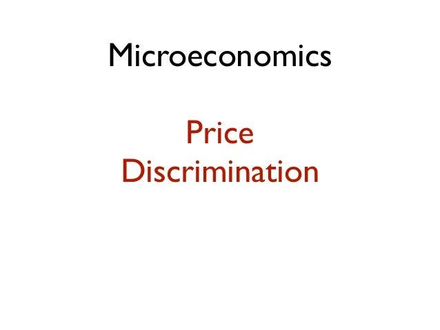 Microeconomics    PriceDiscrimination