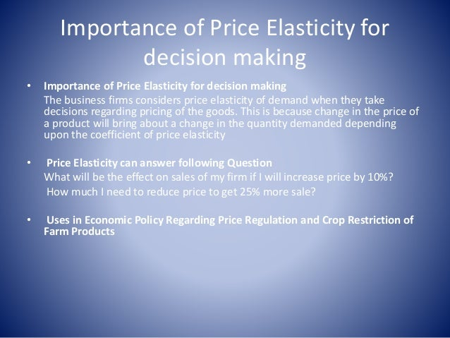why is price elasticity important