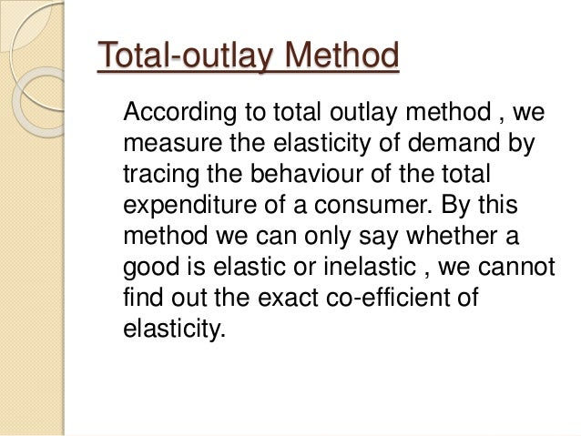 total outlay method