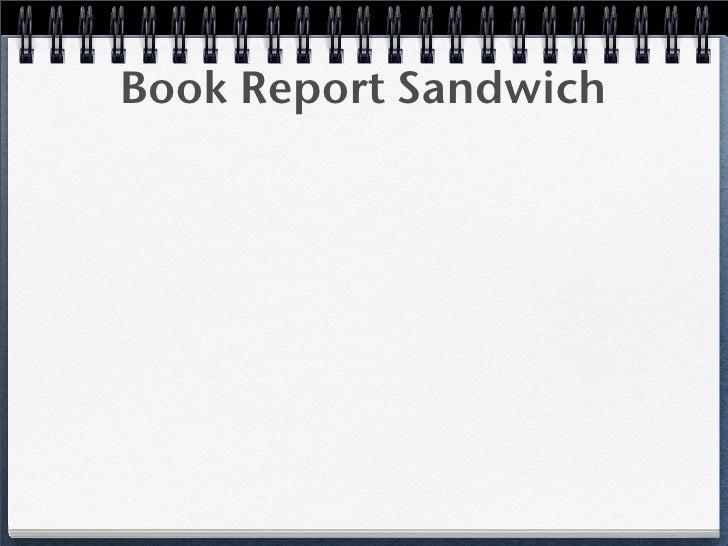 book report sandwich scholastic Scholastic reading club book orders find a book-lexile framework for reading book report sandwich station.