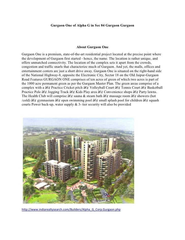 Gurgaon One of Alpha G in Sec 84 Gurgaon Gurgaon                                     About Gurgaon OneGurgaon One is a pre...