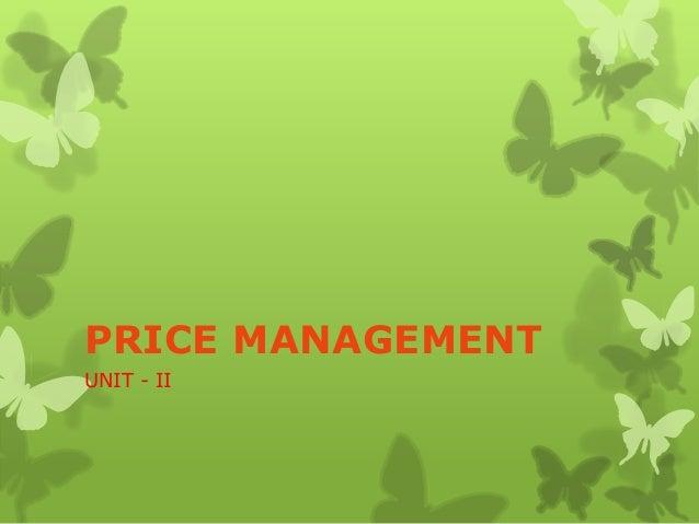 PRICE MANAGEMENT UNIT - II