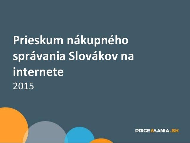 Prieskum nákupného správania Slovákov na internete 2015