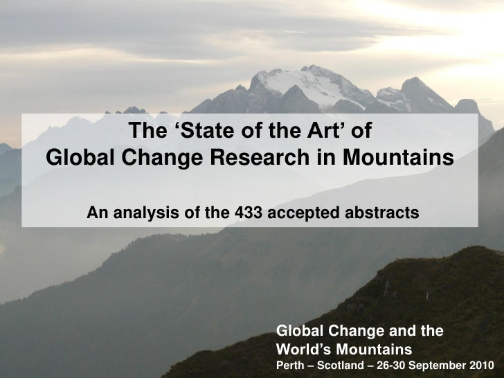 The 'State of the Art' ofGlobal Change Research in Mountains   An analysis of the 433 accepted abstracts                  ...