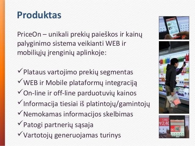 Produktas PriceOn – unikali prekių paieškos ir kainų palyginimo sistema veikianti WEB ir mobiliųjų įrenginių aplinkoje: P...