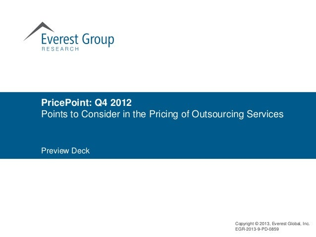 PricePoint: Q4 2012Points to Consider in the Pricing of Outsourcing ServicesPreview Deck                                  ...