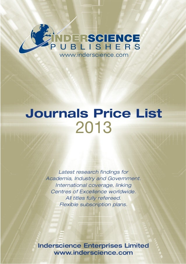 INDERSCIENCE    P U B L I S H E R S       www.inderscience.comJournals Price List             2013        Latest research ...