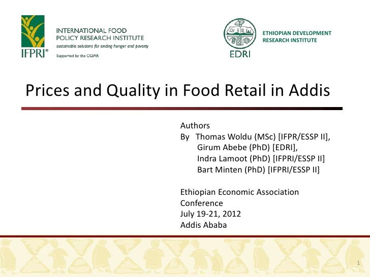 ETHIOPIAN DEVELOPMENT                                         RESEARCH INSTITUTEPrices and Quality in Food Retail in Addis...