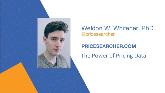 Weldon W. Whitener, PhD @pricesearcher PRICESEARCHER.COM