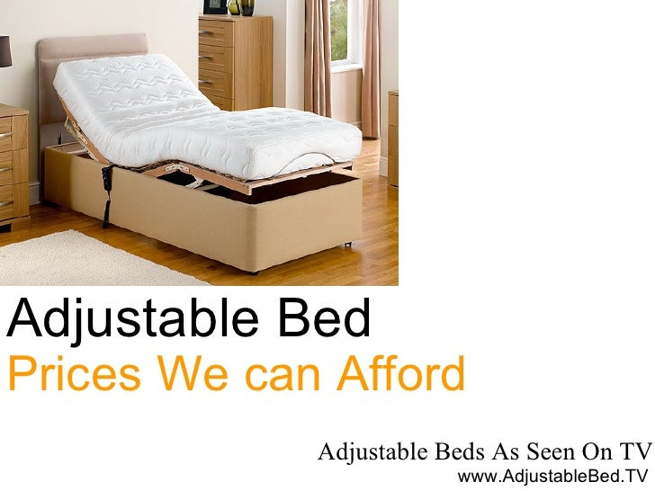 adjustable beds as seen on tv adjustable bed prices we can afford wwwadjustablebed - Adjustable Beds Prices