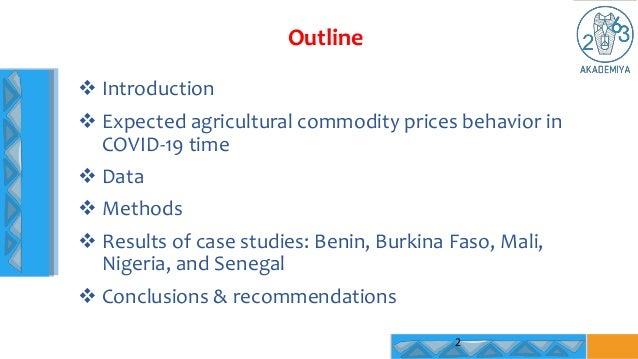 Outline 2  Introduction  Expected agricultural commodity prices behavior in COVID-19 time  Data  Methods  Results of ...