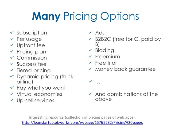 Many Pricing OptionsSubscription                              AdsPer usage                                 B2B2C (free for...