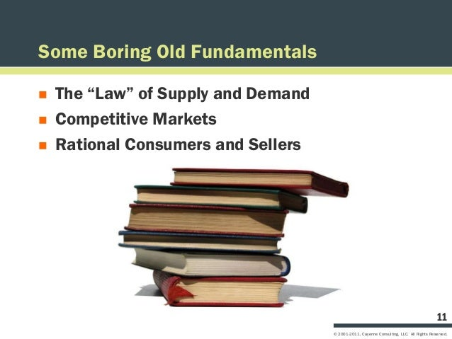 """Some Boring Old Fundamentals   The """"Law"""" of Supply and Demand   Competitive Markets   Rational Consumers and Sellers   ..."""