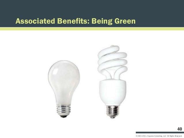 Associated Benefits: Being Green                                                                                       40 ...