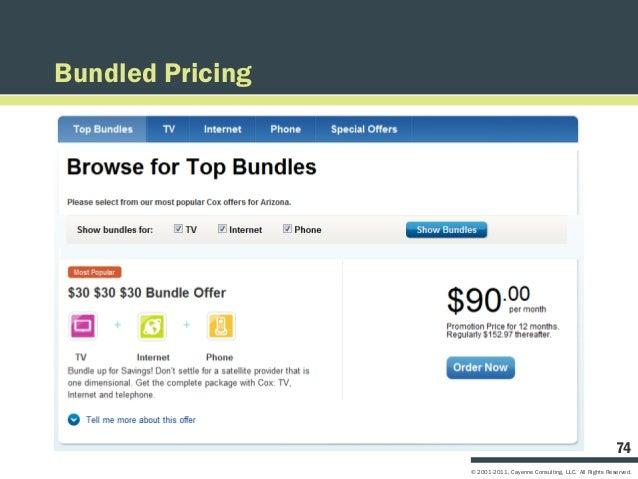 Bundled Pricing                                                                      74                  © 2001-2011, Caye...