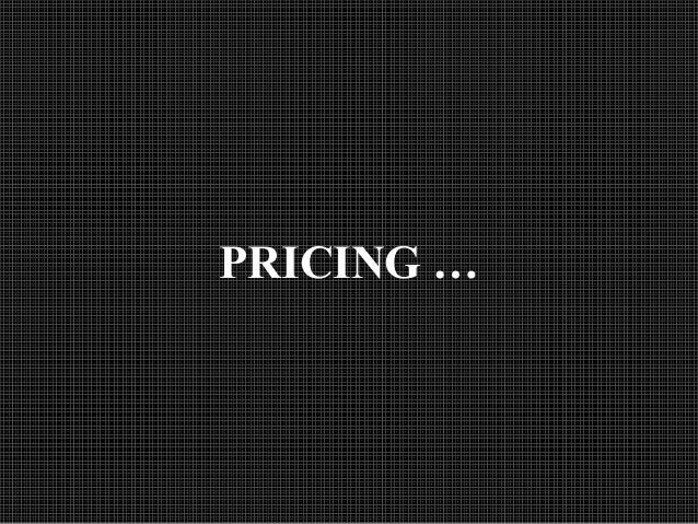 PRICING …