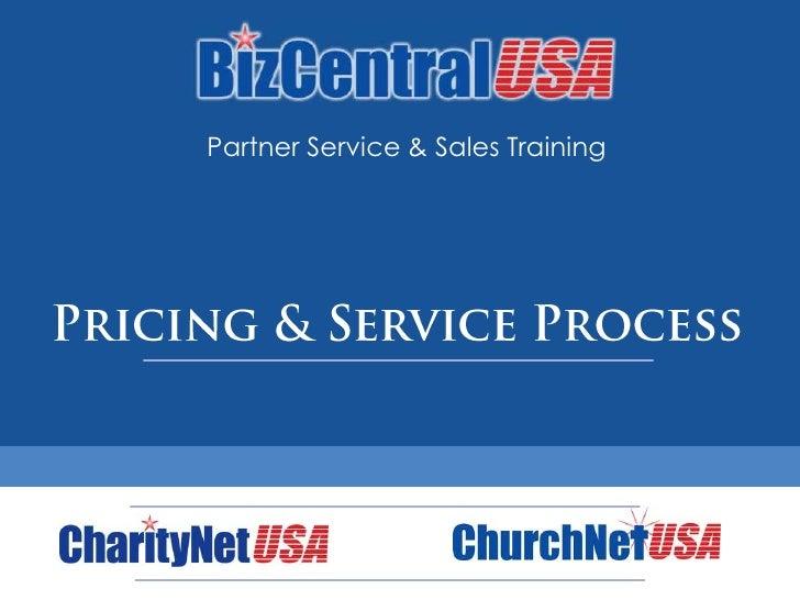 Partner Service & Sales Training<br />Pricing & Service Process<br />