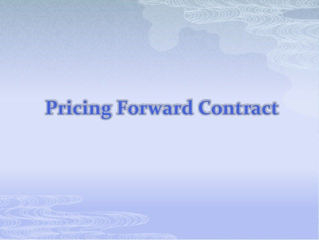 Pricing Forward Contract