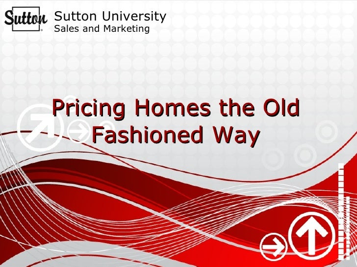 Pricing Homes the Old Fashioned Way