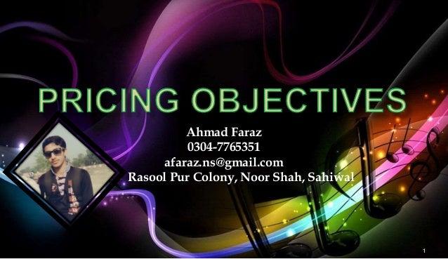 1 Ahmad Faraz 0304-7765351 afaraz.ns@gmail.com Rasool Pur Colony, Noor Shah, Sahiwal
