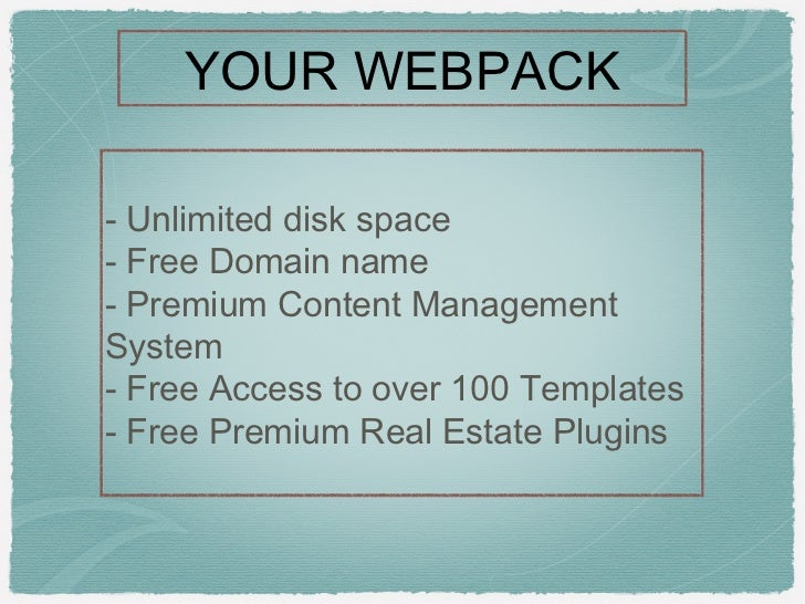 YOUR WEBPACK- Unlimited disk space- Free Domain name- Premium Content ManagementSystem- Free Access to over 100 Templates-...
