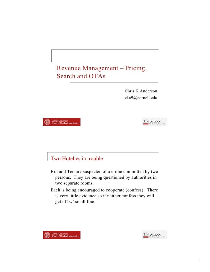 Revenue Management – Pricing,   Search and OTAs                                       Chris K Anderson                    ...