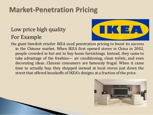pricing strategy take an example of ikea Understanding the success of the ipod and the iphone requires an appreciation of the marketing strategy  pricing strategy  take note of the iphone as an example.