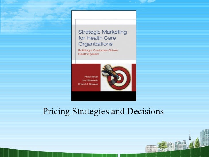 Pricing Strategies and Decisions