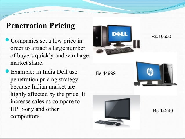 Examples of penetration pricing