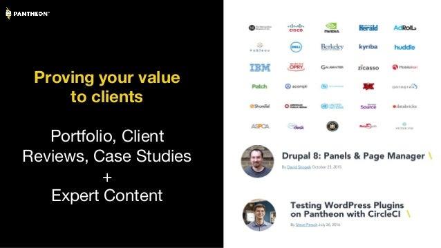 Proving your value to clients Portfolio, Client Reviews, Case Studies + Expert Content