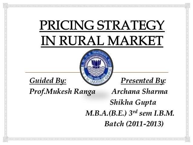 Guided By:              Presented By:Prof.Mukesh Ranga    Archana Sharma                    Shikha Gupta              M.B....
