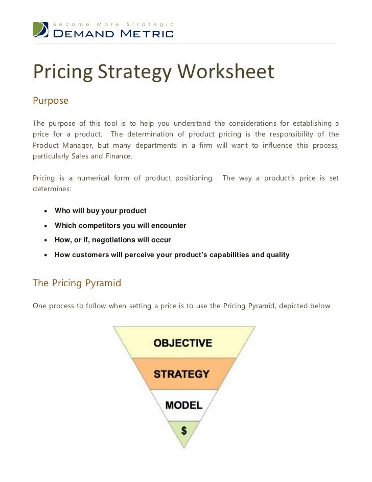 Pricing Strategy WorksheetPurposeThe purpose of this tool is to help you understand the considerations for establishing ap...