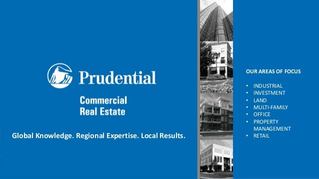 Global Knowledge. Regional Expertise. Local Results. OUR AREAS OF FOCUS • INDUSTRIAL • INVESTMENT • LAND • MULTI-FAMILY • ...