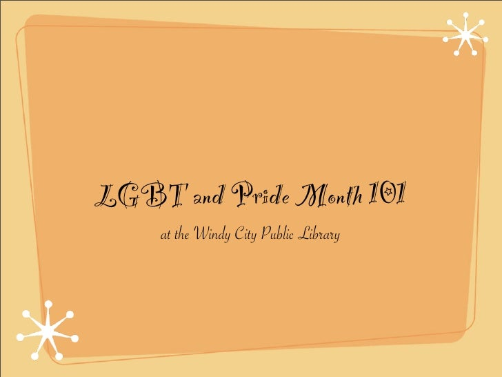 LGBT and Pride Month 101      at the Windy City Public Library