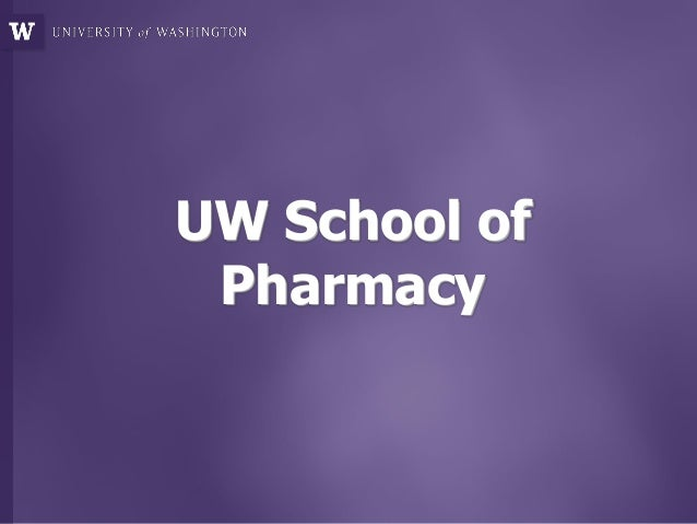 UW School of Pharmacy