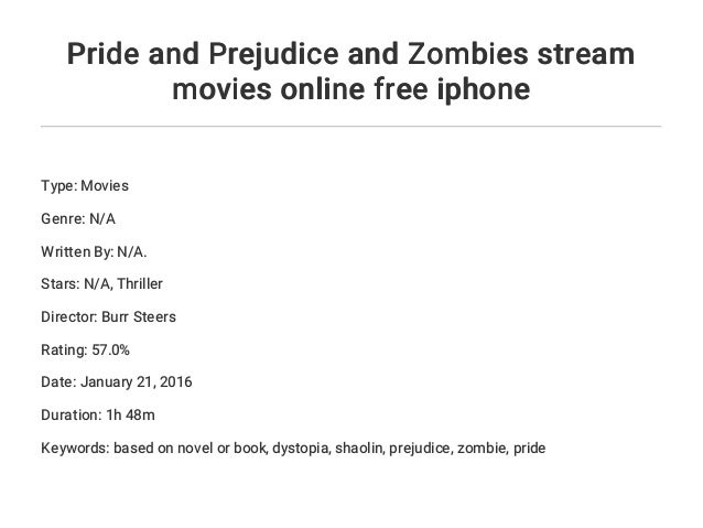 Pride And Prejudice And Zombies Streaming